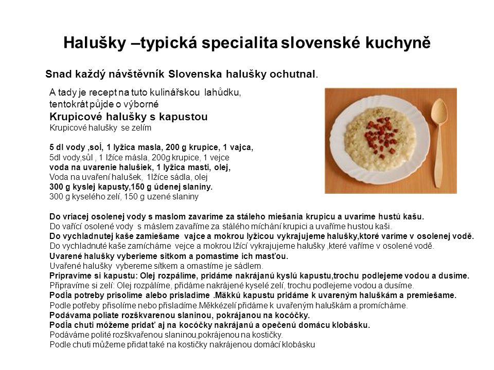 Halušky –typická specialita slovenské kuchyně