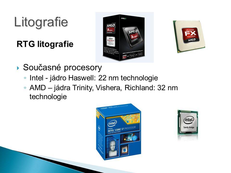 Litografie RTG litografie Současné procesory