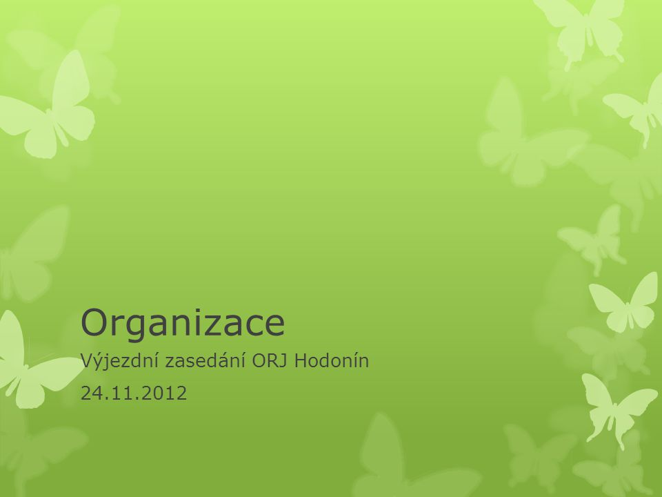 Výjezdní zasedání ORJ Hodonín 24.11.2012