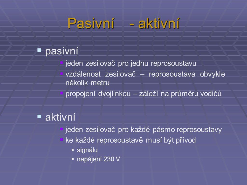 Pasivní - aktivní pasivní aktivní