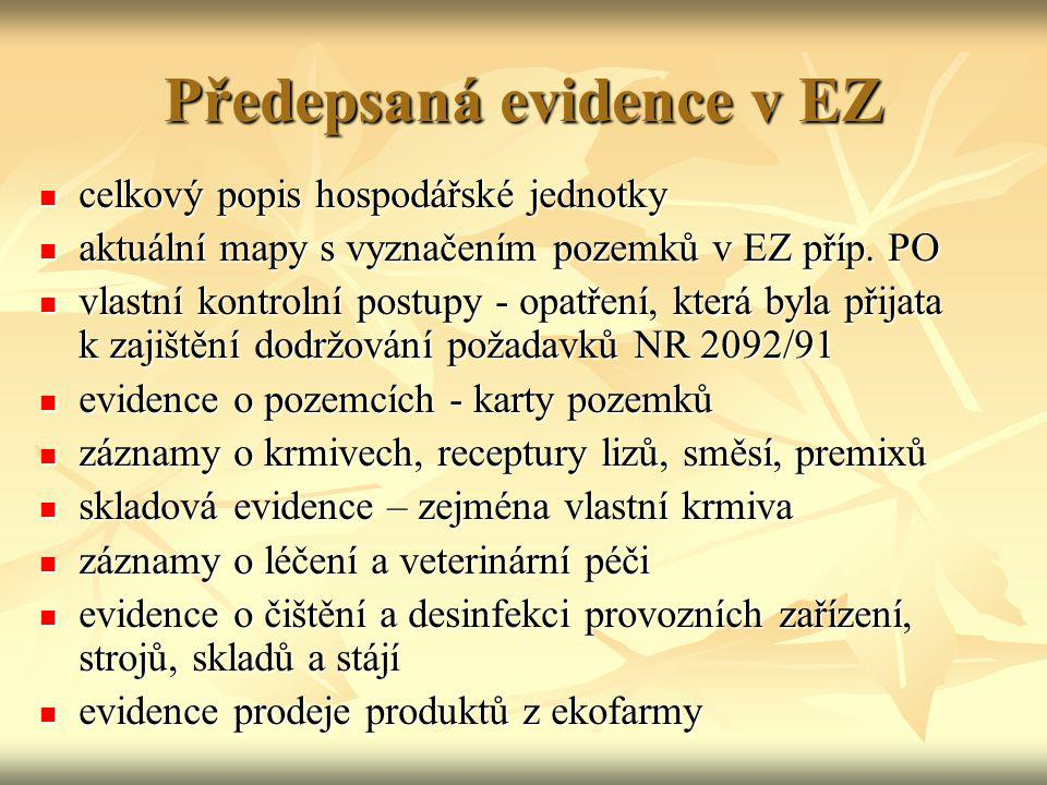 Předepsaná evidence v EZ