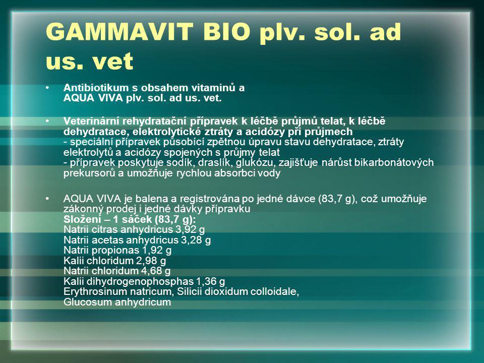 GAMMAVIT BIO plv. sol. ad us. vet