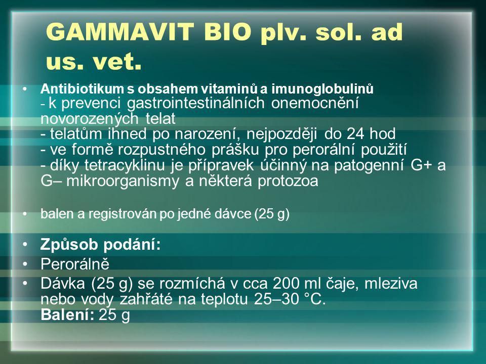 GAMMAVIT BIO plv. sol. ad us. vet.