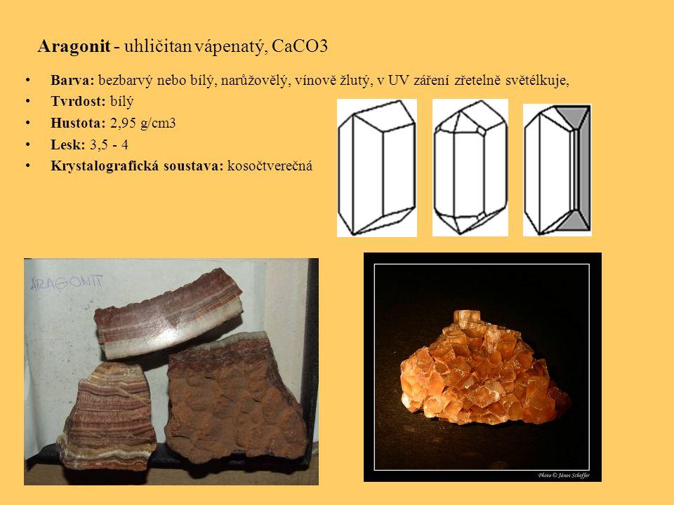 Aragonit - uhličitan vápenatý, CaCO3