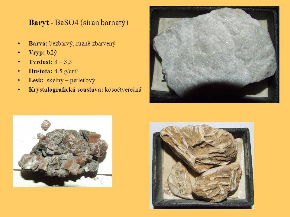 Baryt - BaSO4 (síran barnatý)