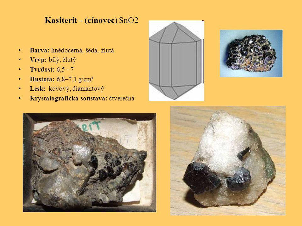 Kasiterit – (cínovec) SnO2