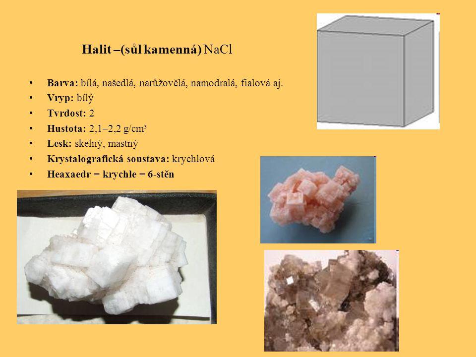 Halit –(sůl kamenná) NaCl