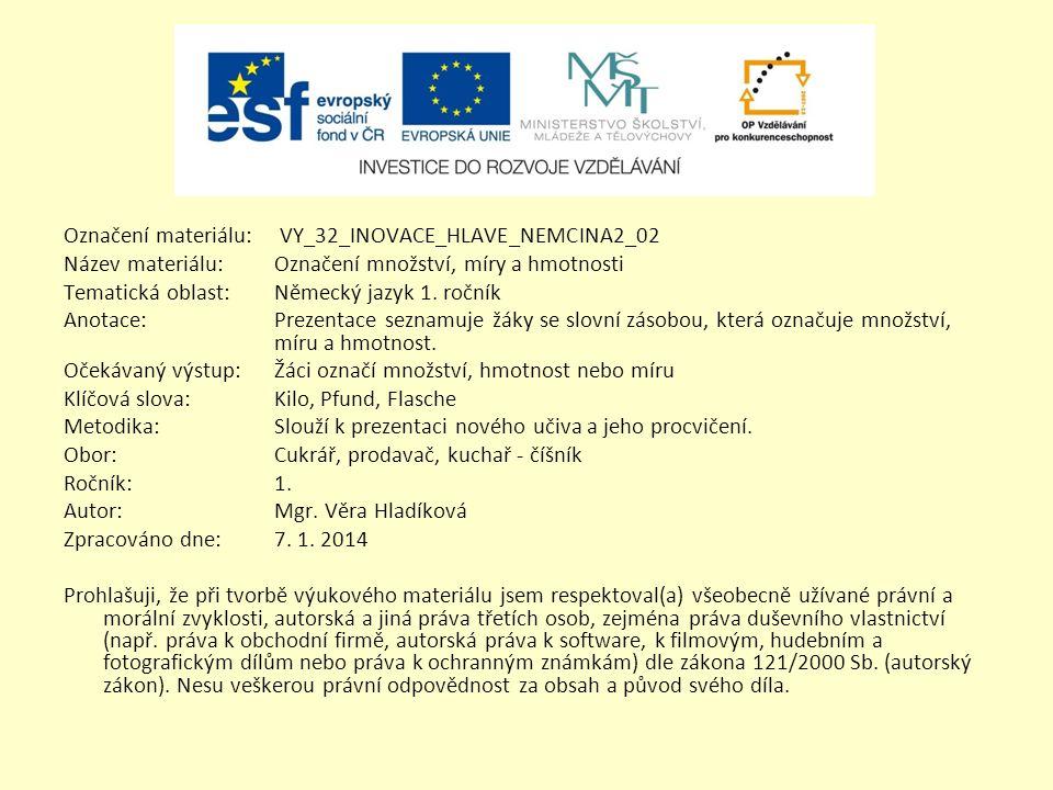 Označení materiálu: VY_32_INOVACE_HLAVE_NEMCINA2_02