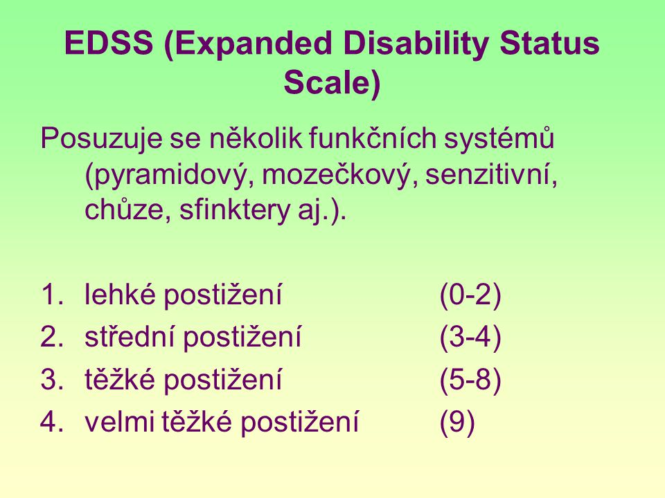 EDSS (Expanded Disability Status Scale)