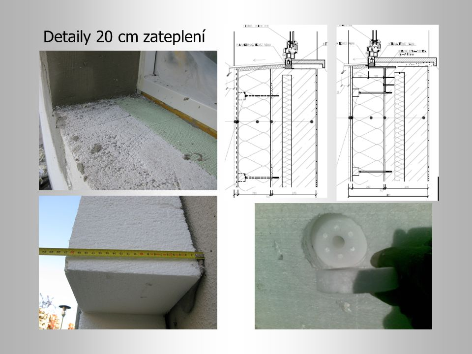 Detaily 20 cm zateplení