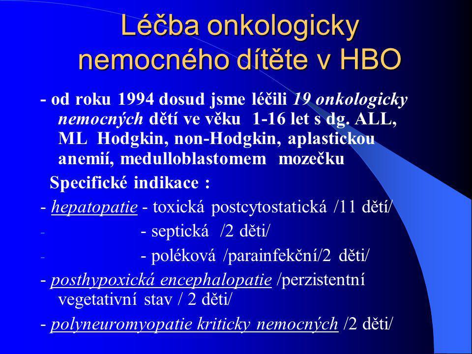 Léčba onkologicky nemocného dítěte v HBO