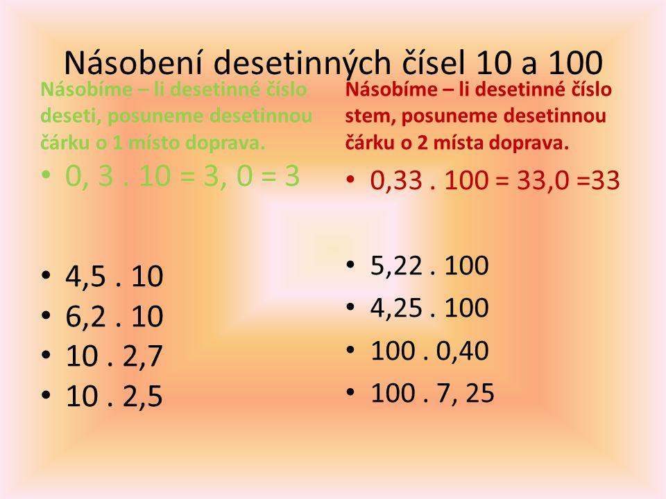 Násobení desetinných čísel 10 a 100