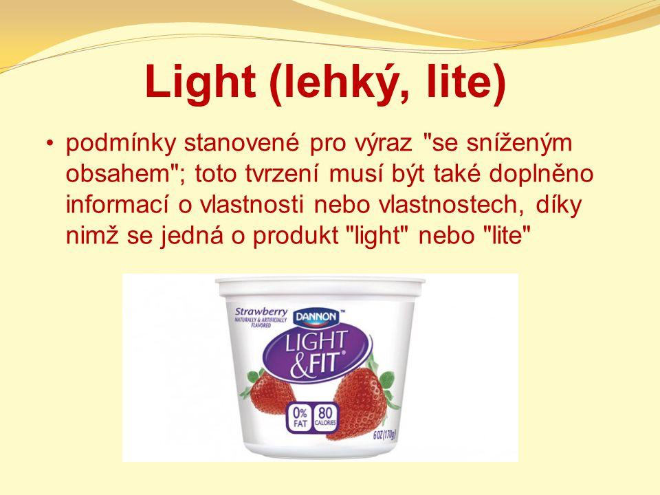 Light (lehký, lite)