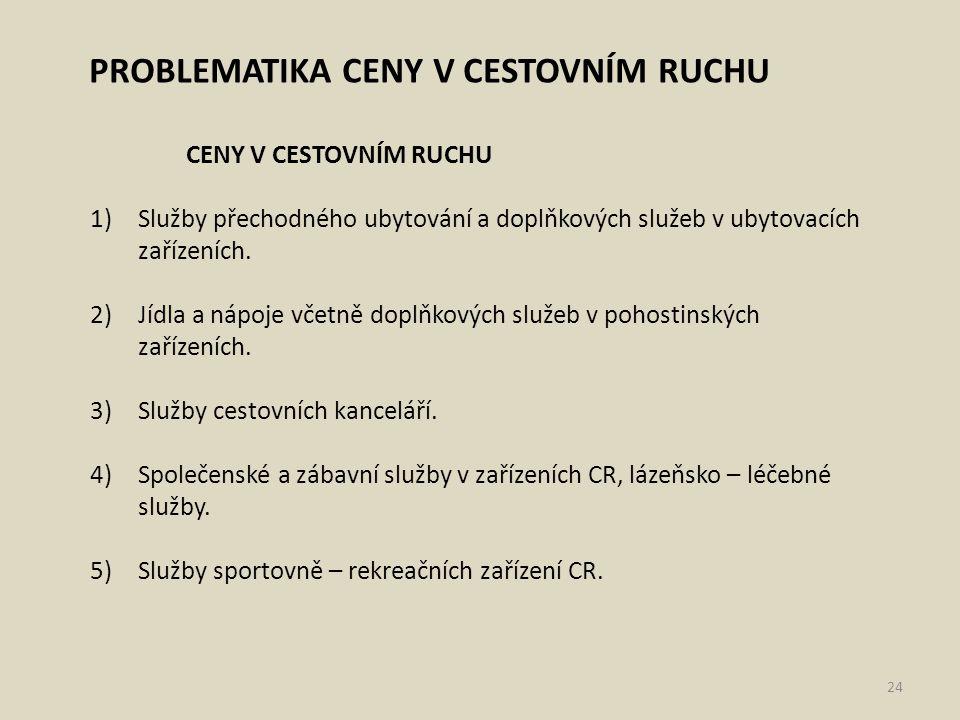PROBLEMATIKA CENY V CESTOVNÍM RUCHU
