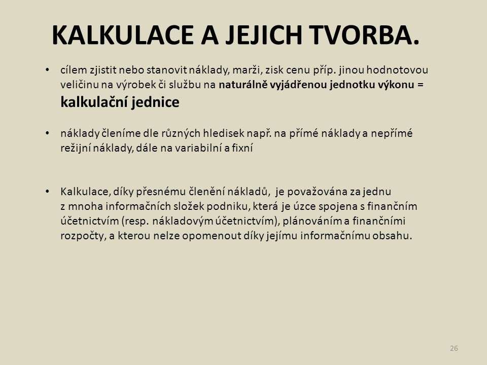 KALKULACE A JEJICH TVORBA.