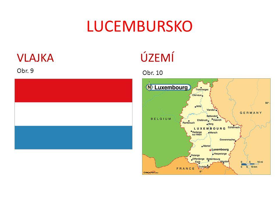 LUCEMBURSKO VLAJKA ÚZEMÍ Obr. 9 Obr. 10