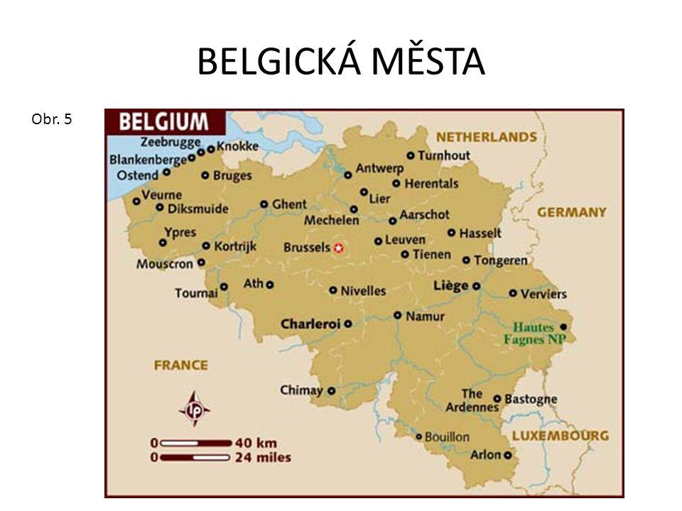BELGICKÁ MĚSTA Obr. 5