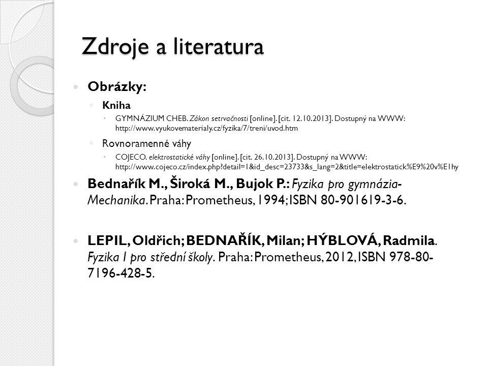 Zdroje a literatura Obrázky: