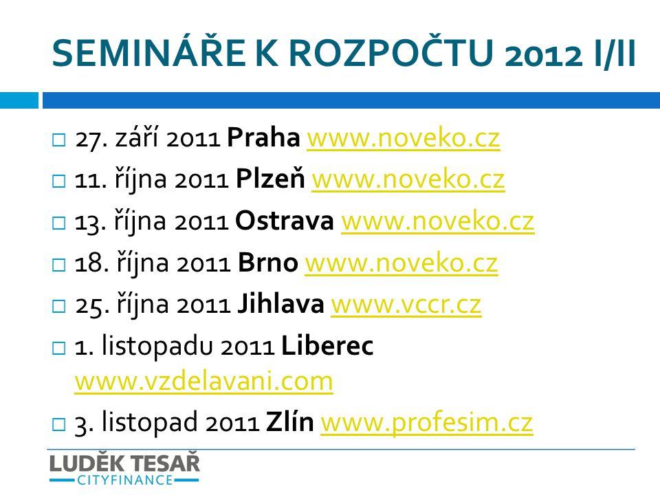 SEMINÁŘE K ROZPOČTU 2012 I/II