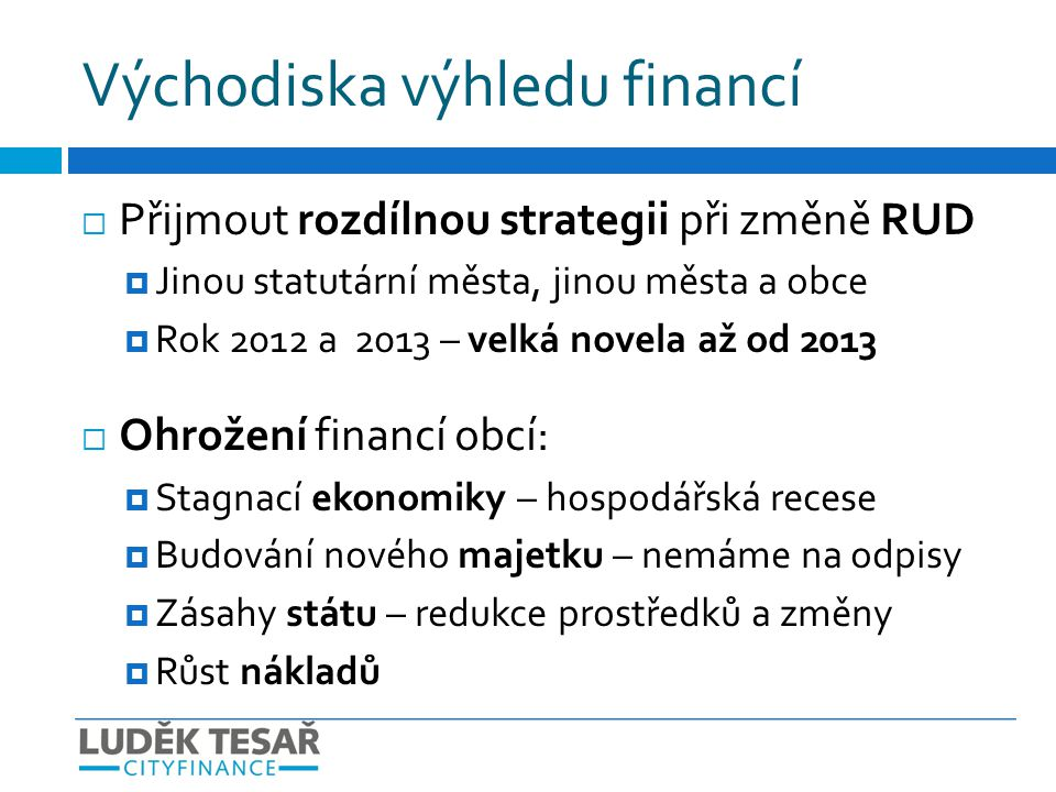 Východiska výhledu financí