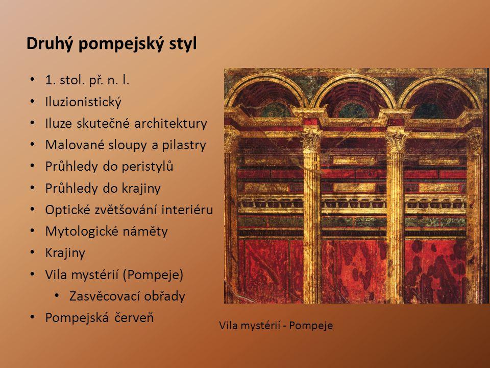 Druhý pompejský styl 1. stol. př. n. l. Iluzionistický