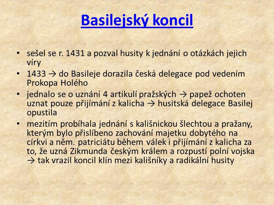 Basilejský koncil sešel se r. 1431 a pozval husity k jednání o otázkách jejich víry.