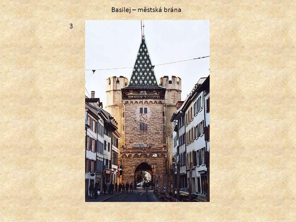 Basilej – městská brána
