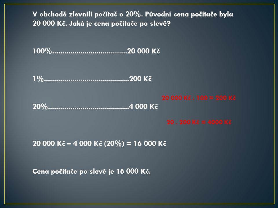 Cena počítače po slevě je 16 000 Kč.