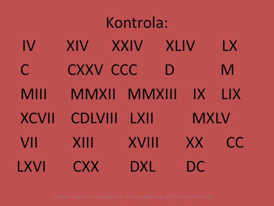 MIII MMXII MMXIII IX LIX XCVII CDLVIII LXII MXLV VII XIII XVIII XX CC