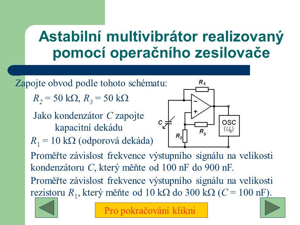Astabilní multivibrátor realizovaný pomocí operačního zesilovače