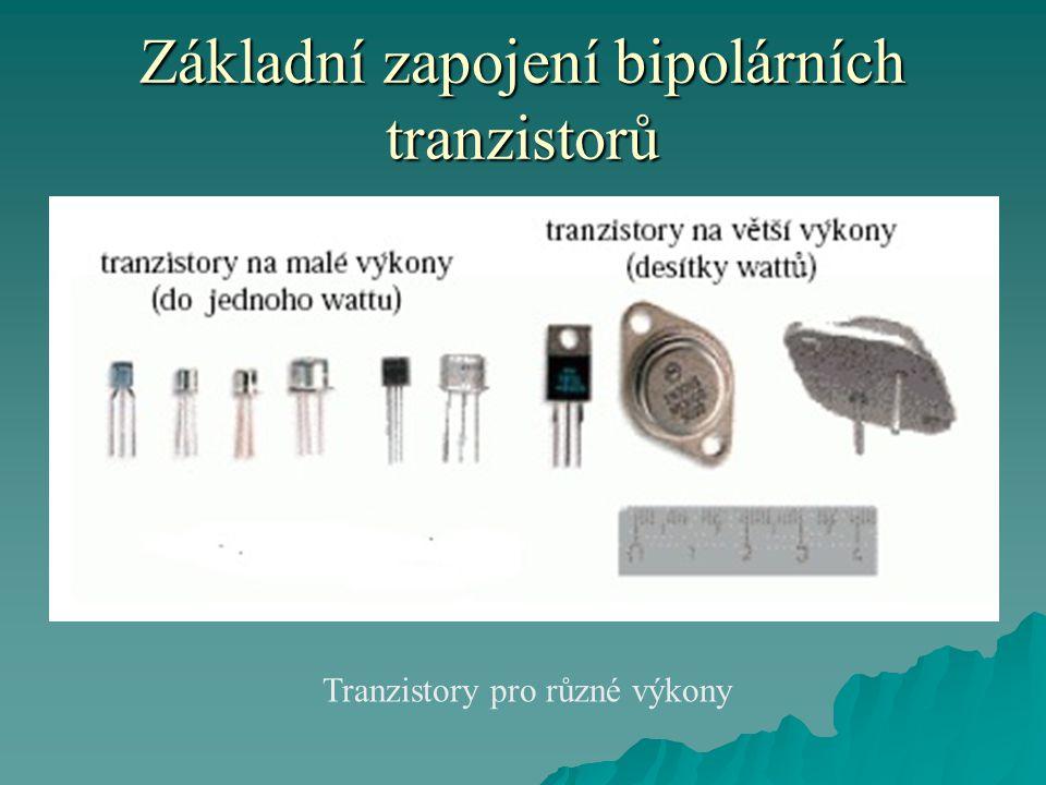 Základní zapojení bipolárních tranzistorů