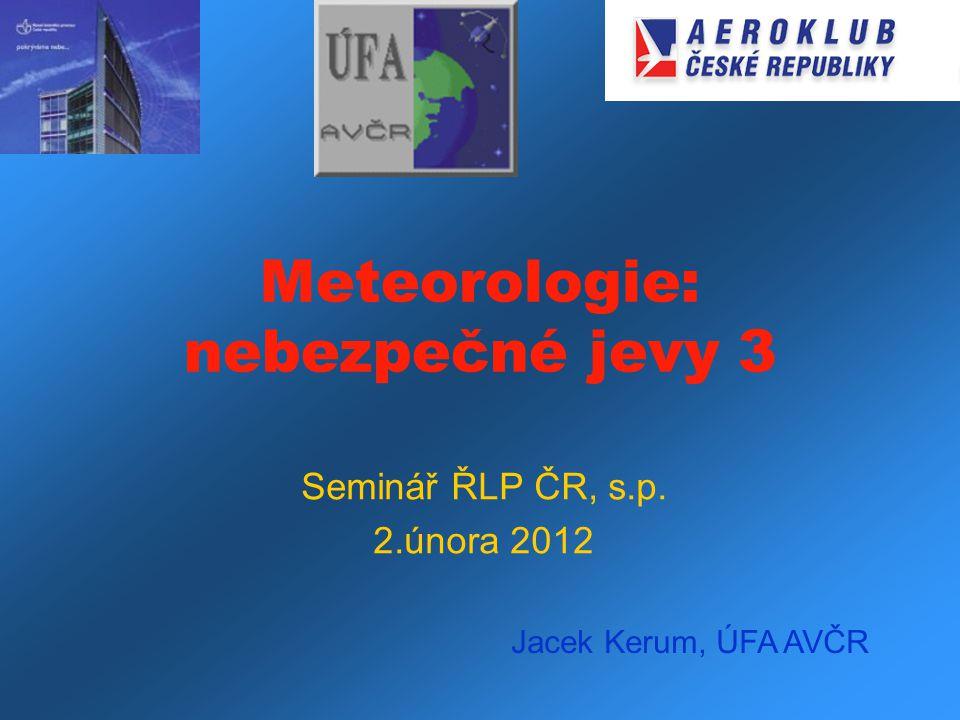 Meteorologie: nebezpečné jevy 3