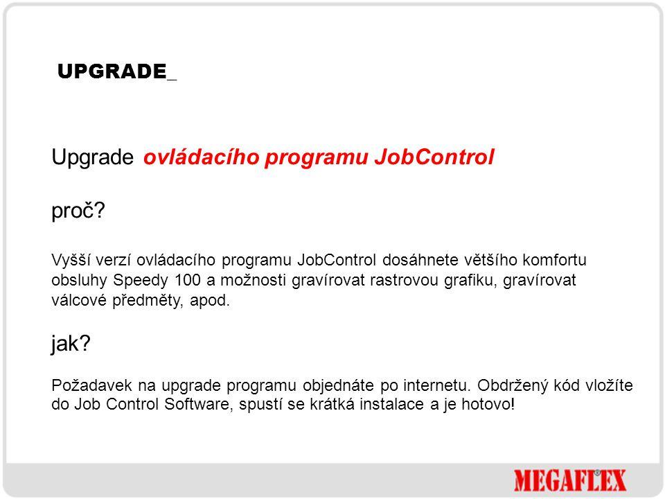 Upgrade ovládacího programu JobControl proč