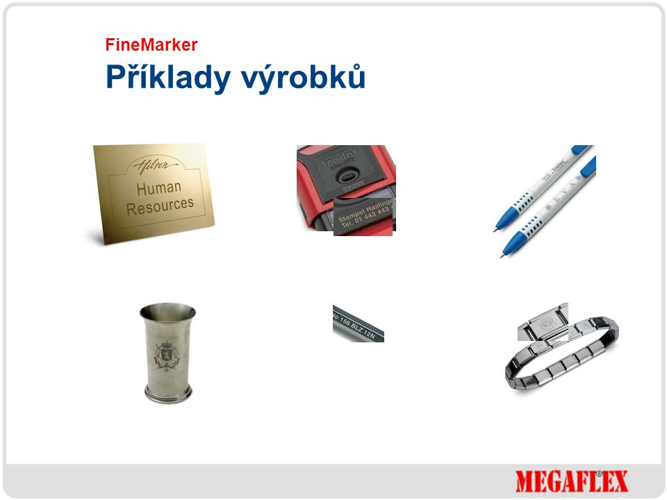 FineMarker Příklady výrobků