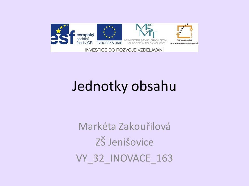 Markéta Zakouřilová ZŠ Jenišovice VY_32_INOVACE_163