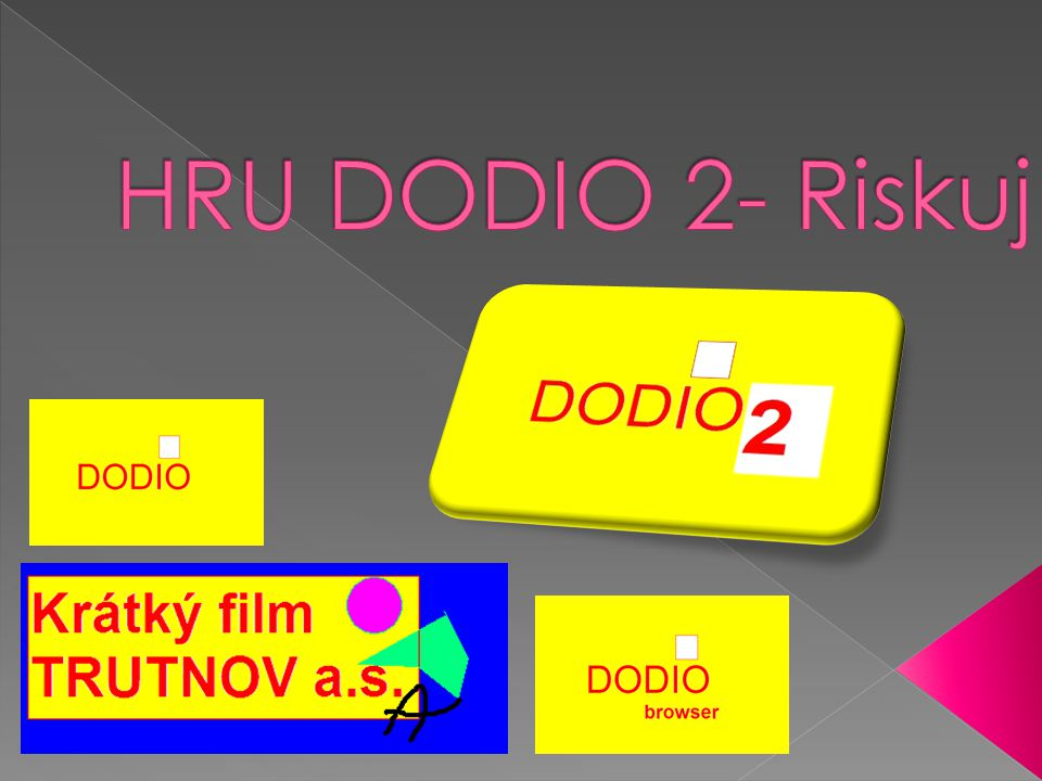 HRU DODIO 2- Riskuj