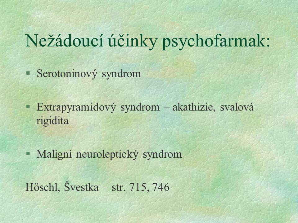 Nežádoucí účinky psychofarmak: