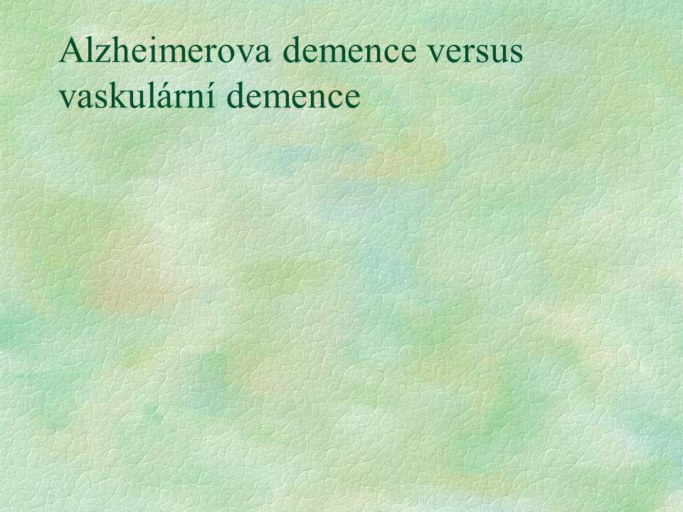 Alzheimerova demence versus vaskulární demence
