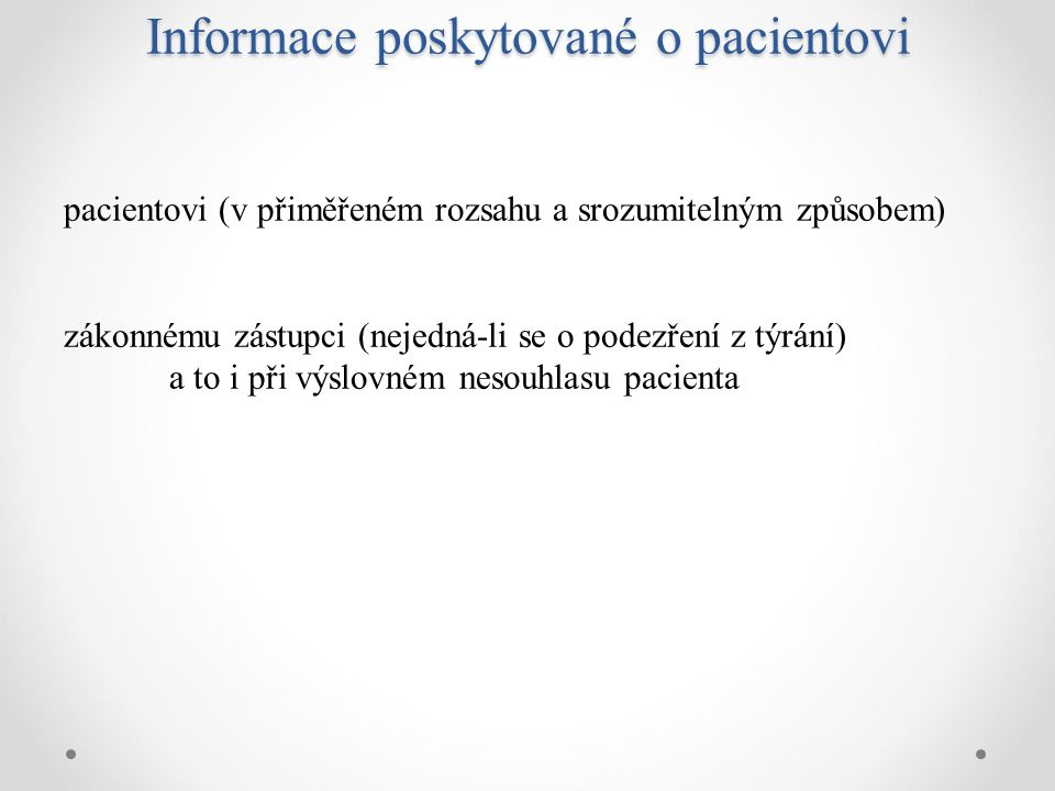 Informace poskytované o pacientovi