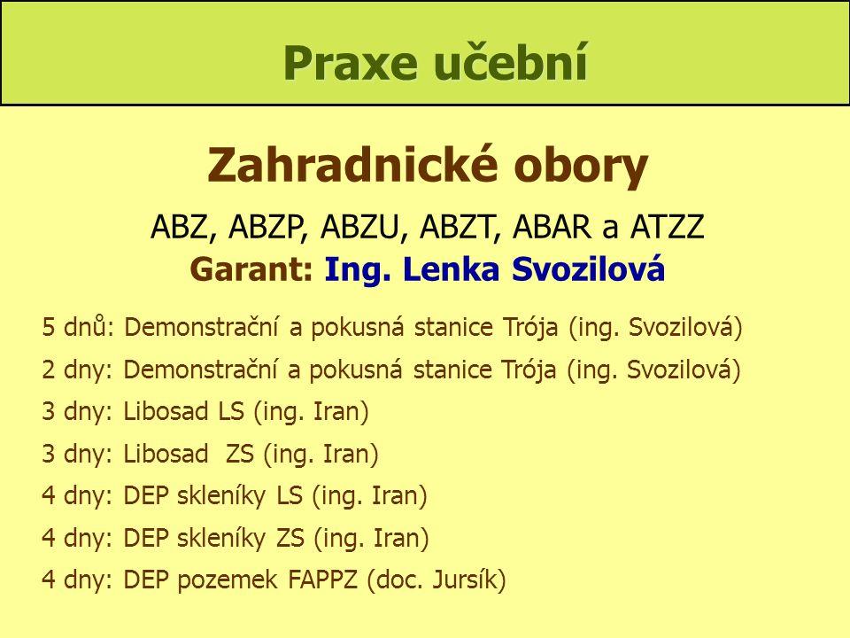 Garant: Ing. Lenka Svozilová