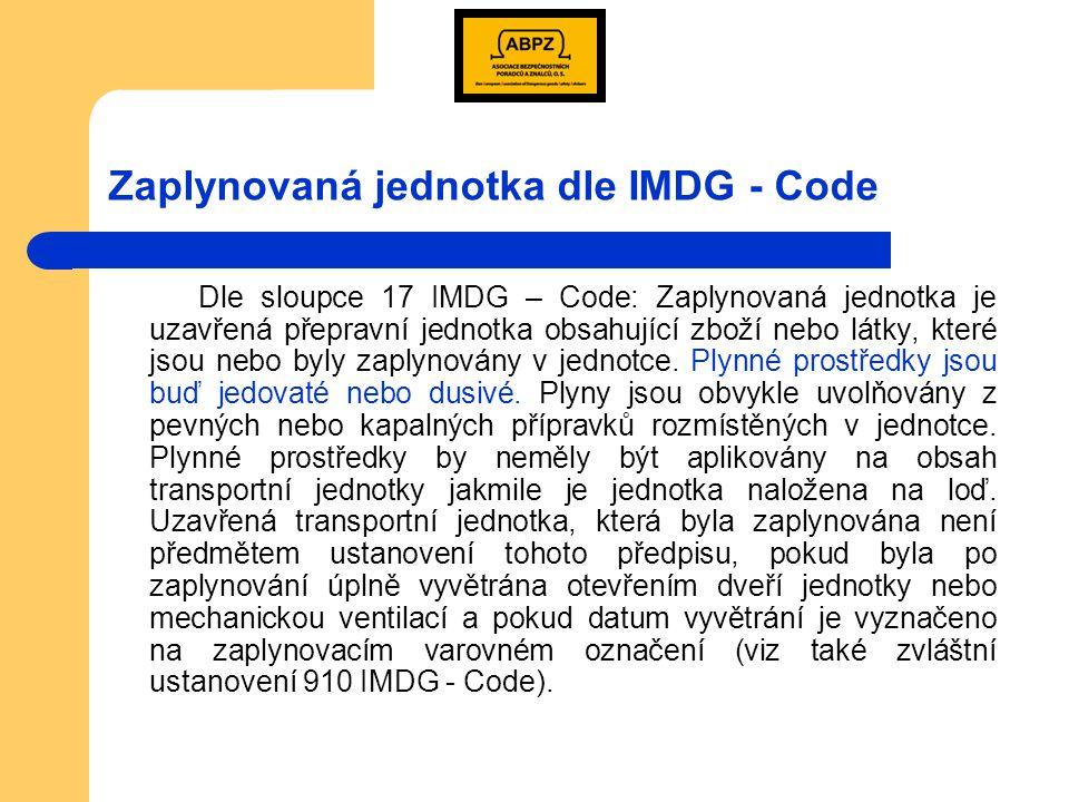 Zaplynovaná jednotka dle IMDG - Code
