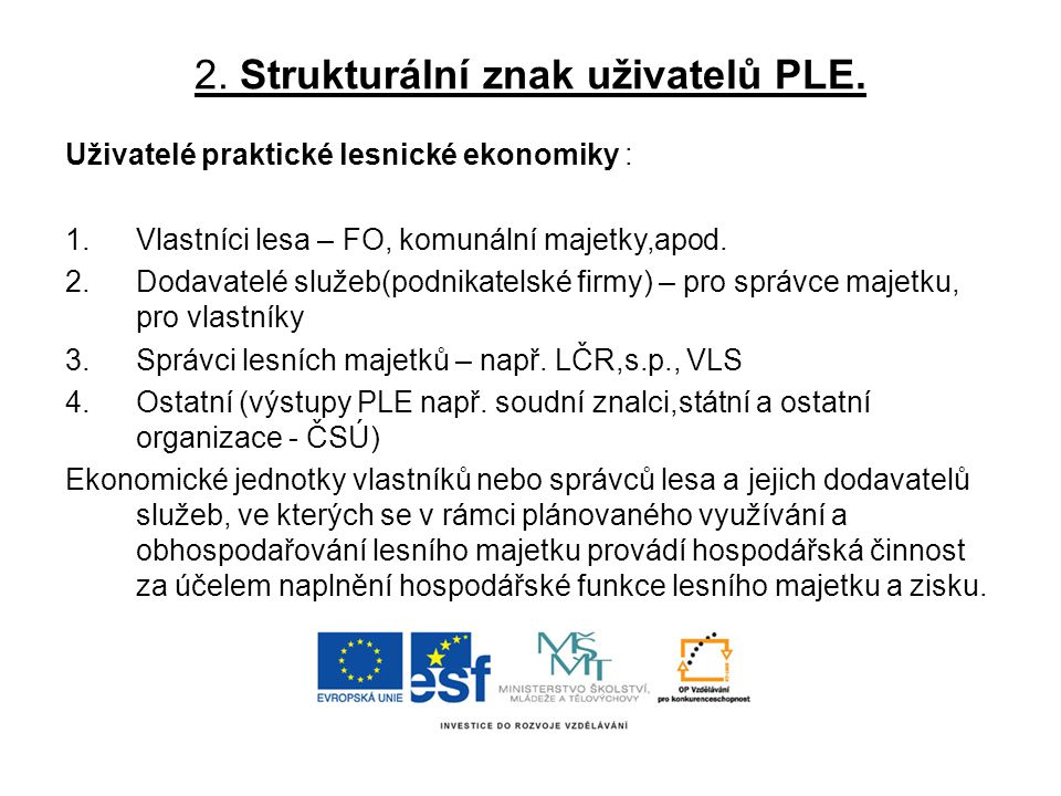 2. Strukturální znak uživatelů PLE.