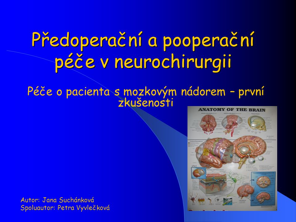 Předoperační a pooperační péče v neurochirurgii