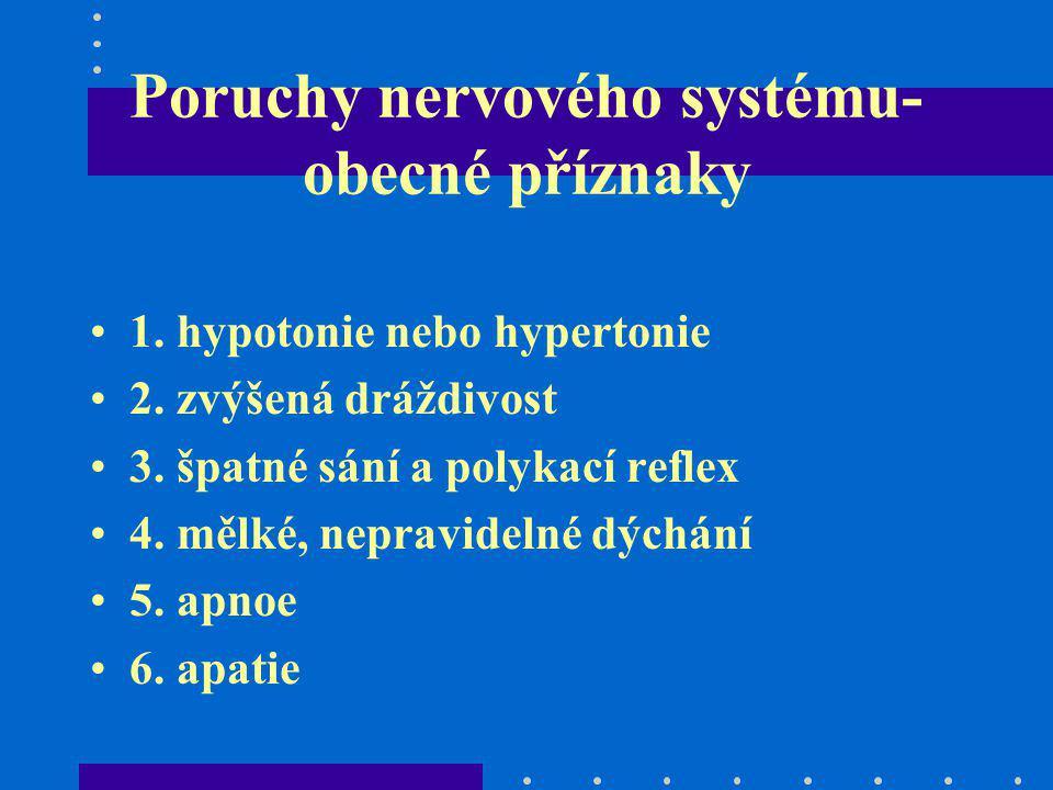 Poruchy nervového systému-obecné příznaky