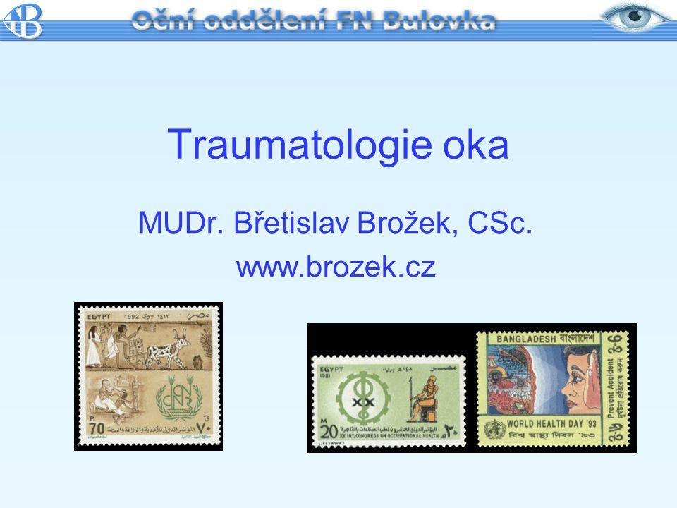 MUDr. Břetislav Brožek, CSc. www.brozek.cz