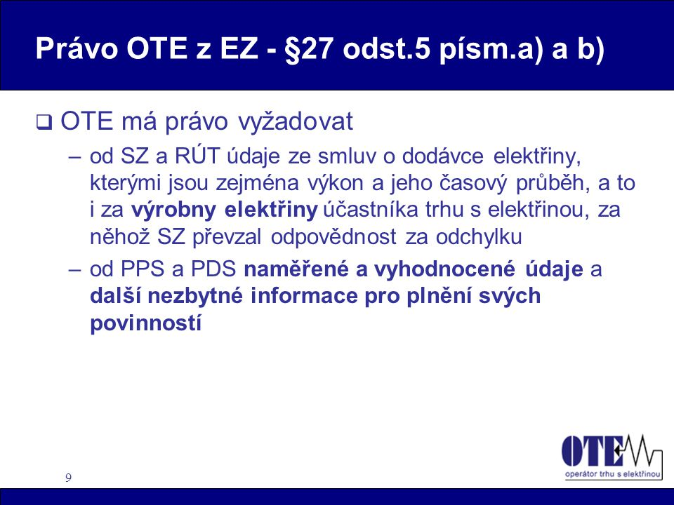 Právo OTE z EZ - §27 odst.5 písm.a) a b)