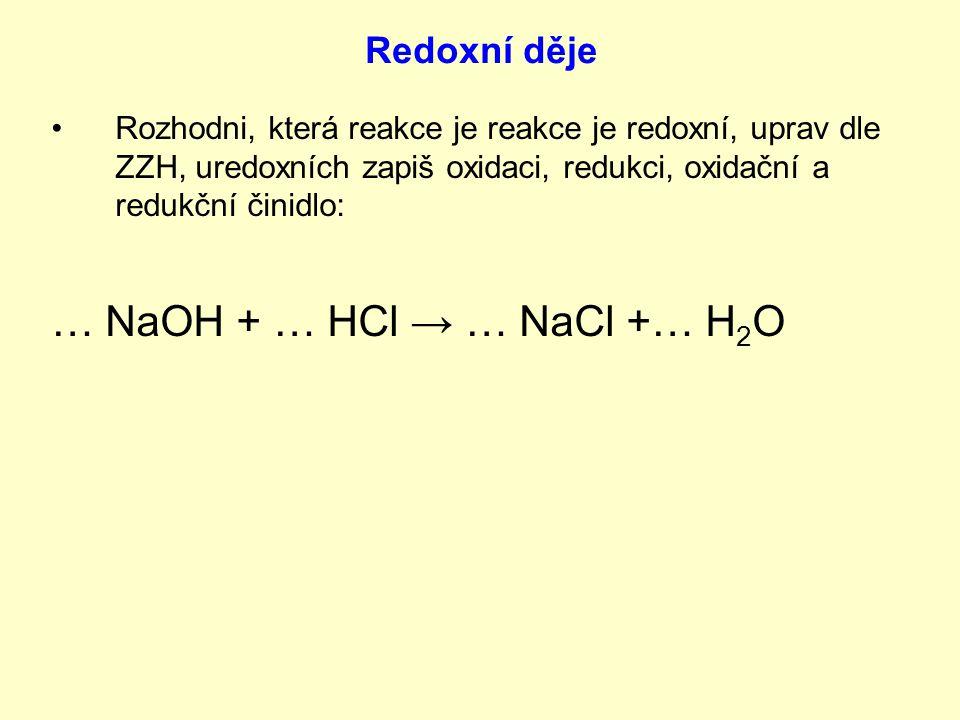 … NaOH + … HCl → … NaCl +… H2O