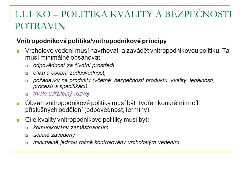1.1.1 KO – Politika kvality a bezpečnosti potravin