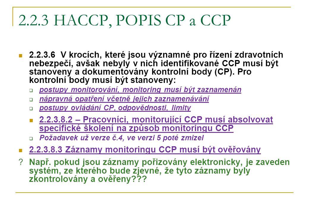 2.2.3 HACCP, POPIS CP a CCP