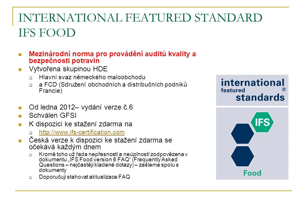 INTERNATIONAL FEATURED STANDARD IFS FOOD